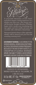 The rear label for Rhetoric Bourbon